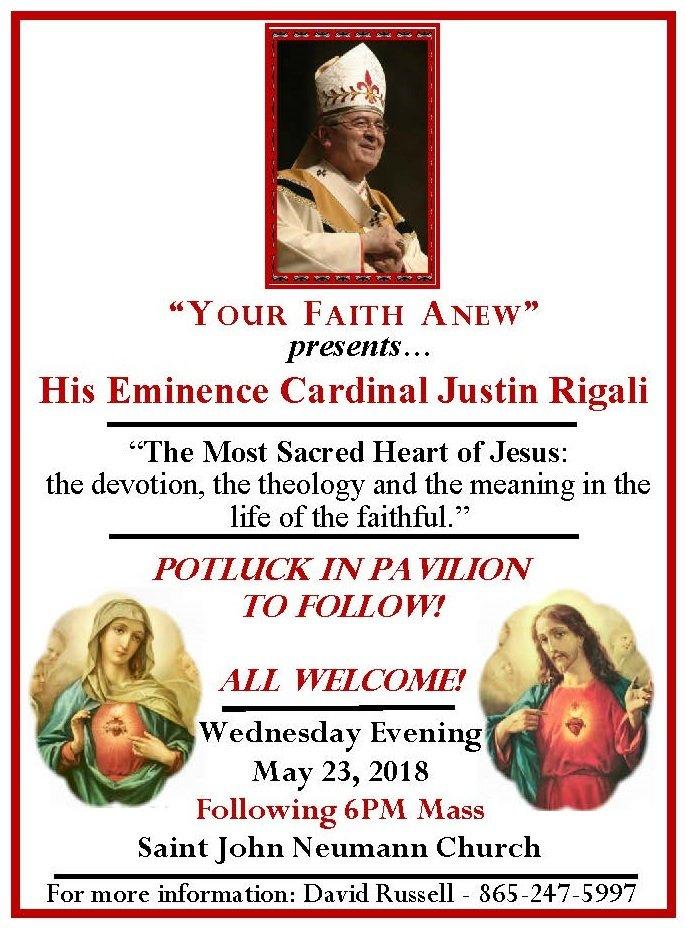 """""""Your Faith A New"""" presents His Eminence Cardinal Justin Rigali @ Saint John Neumann Church"""